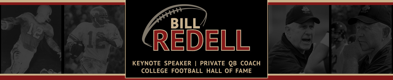 Bill Redell ~ Hall of Fame Member, Keynote Speaker, Football Consultant